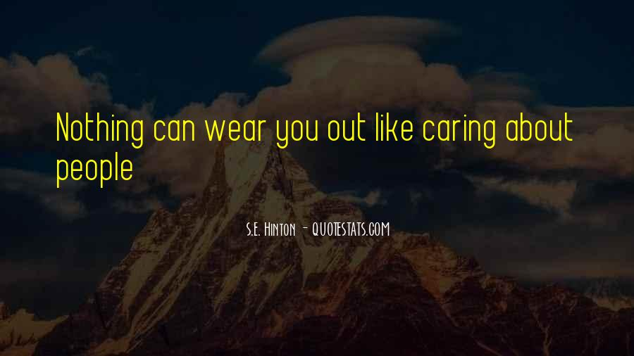 Quotes About Not Caring About Someone's Past #16675