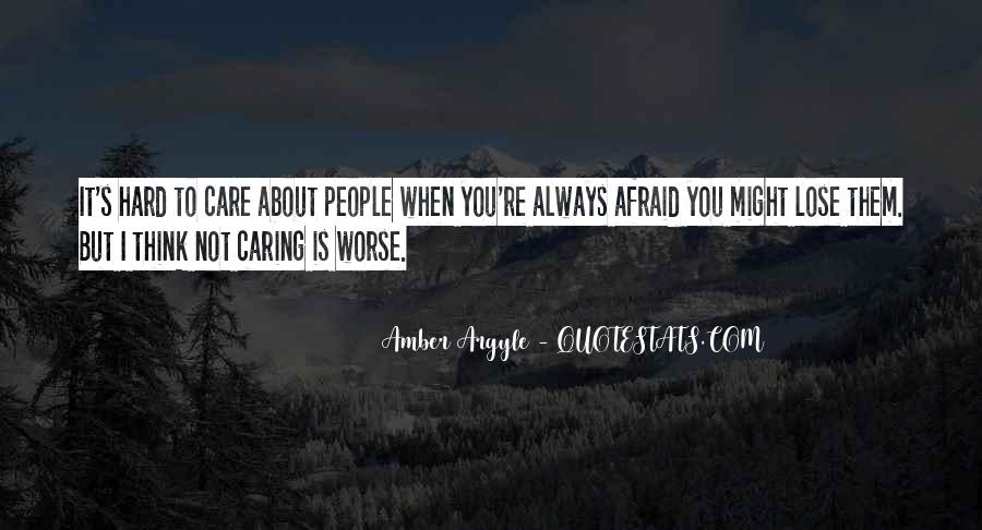 Quotes About Not Caring About Someone's Past #36252