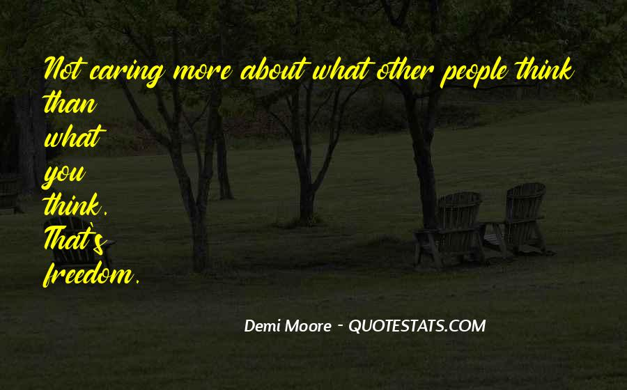 Quotes About Not Caring About Someone's Past #6909