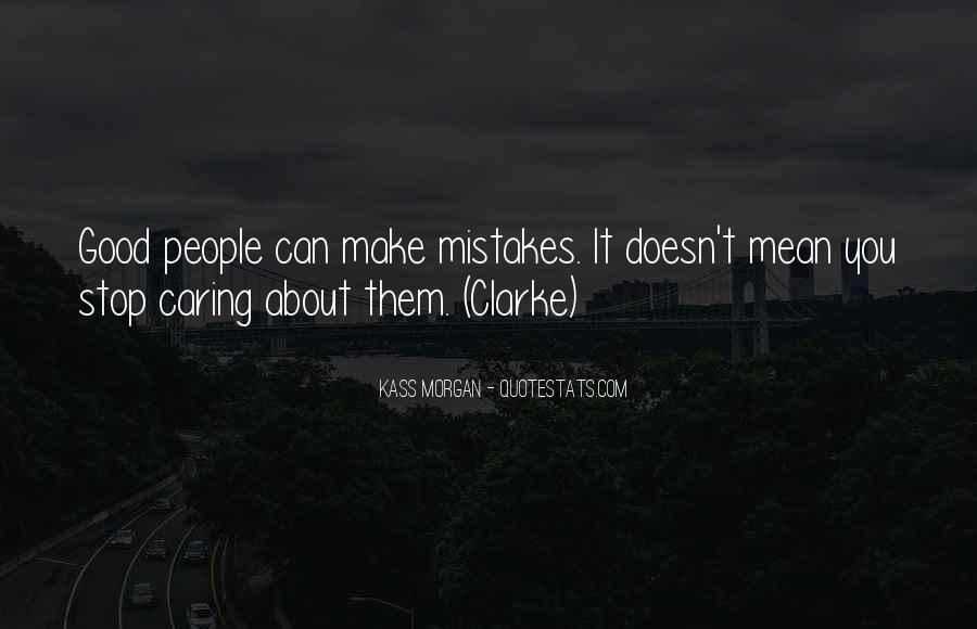 Quotes About Not Caring About Someone's Past #70334