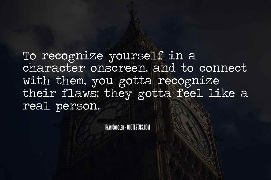 Quotes About Real Recognize Real #1205630