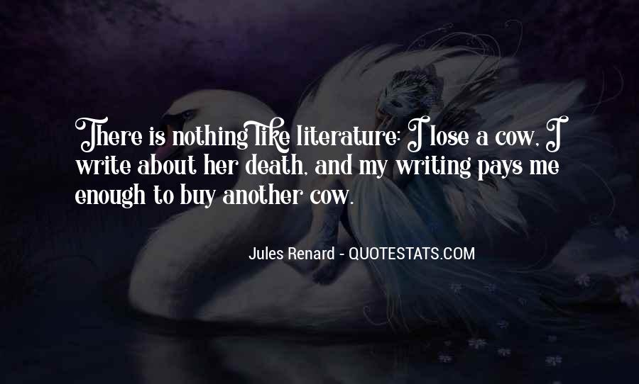 Quotes About Writing And Literature #243075