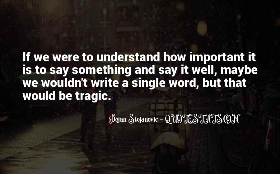 Quotes About Writing And Literature #379601