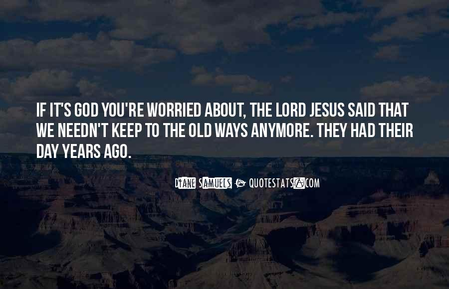 Quotes About The Lord Jesus #121841