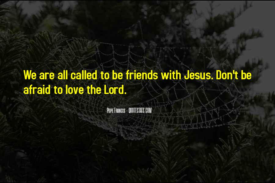 Quotes About The Lord Jesus #156872