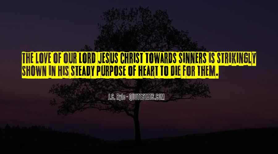Quotes About The Lord Jesus #24796