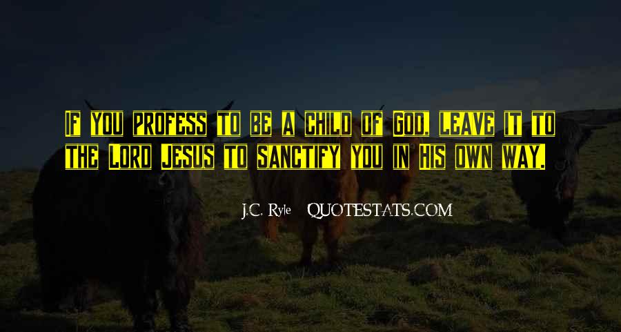 Quotes About The Lord Jesus #248512