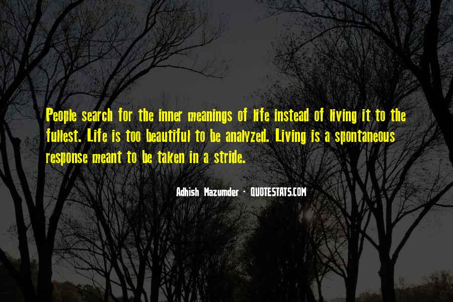 Quotes About Living Life To It's Fullest #1069438