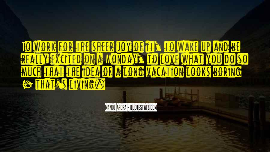 Quotes About Living Life To It's Fullest #125242