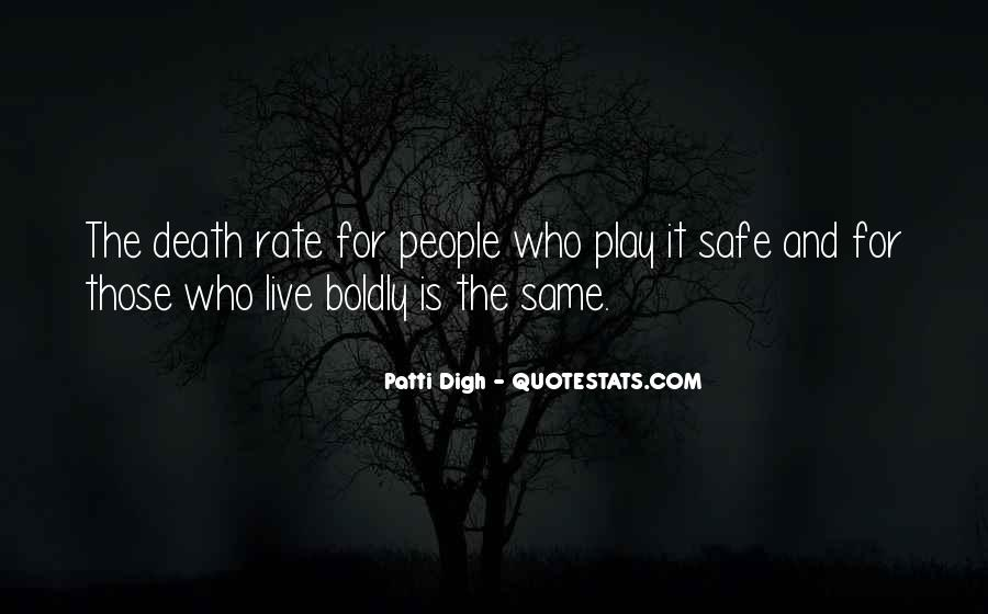 Quotes About Living Life To It's Fullest #1718855