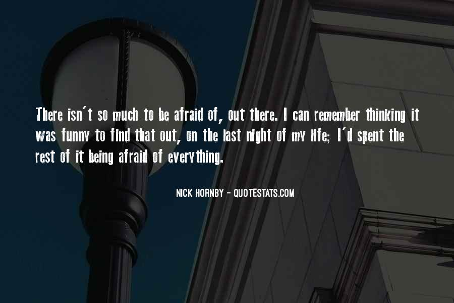 Quotes About Living Life To It's Fullest #597299