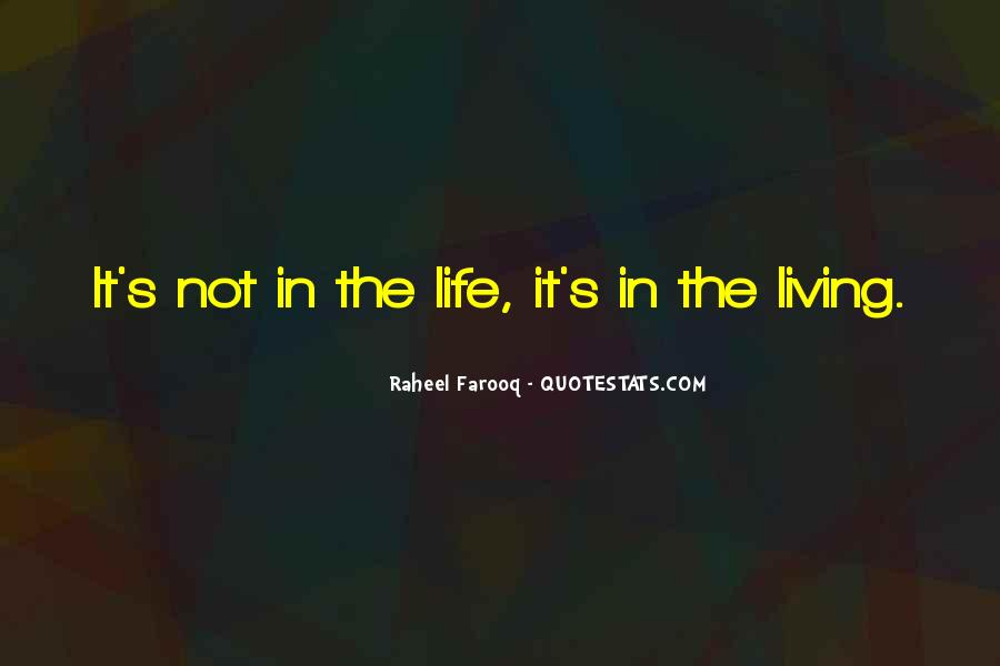 Quotes About Living Life To It's Fullest #653276