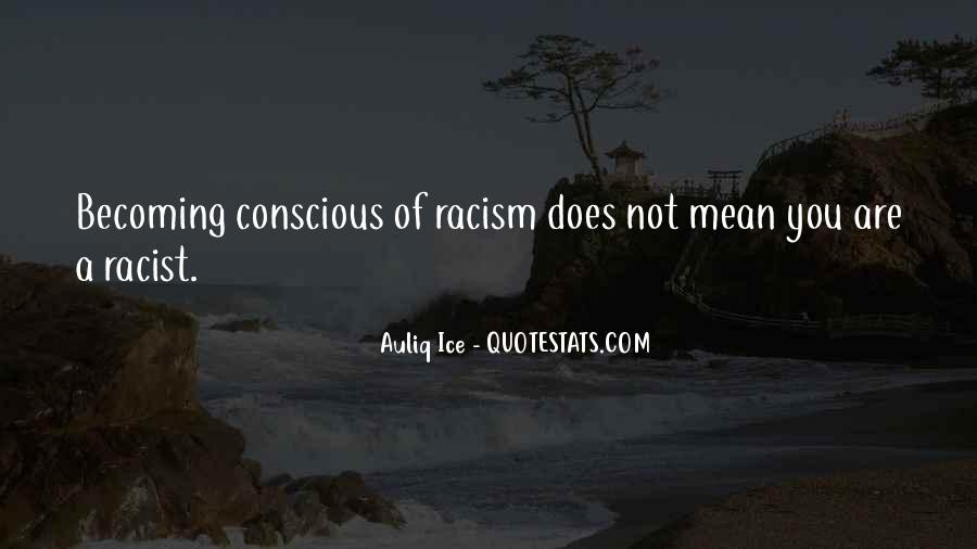Quotes About Segregation And Racism #752723