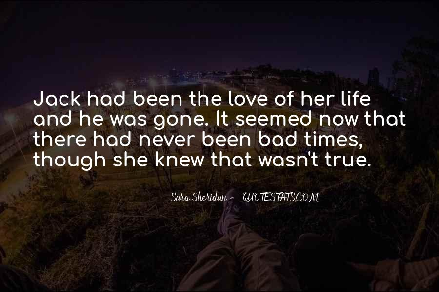 Quotes About Life And Bad Times #1810621
