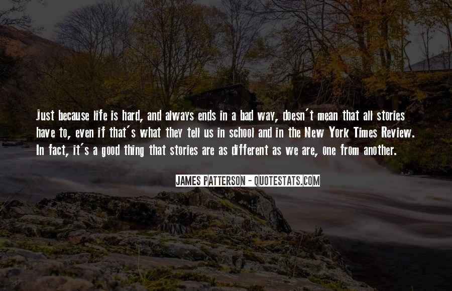 Quotes About Life And Bad Times #1862877