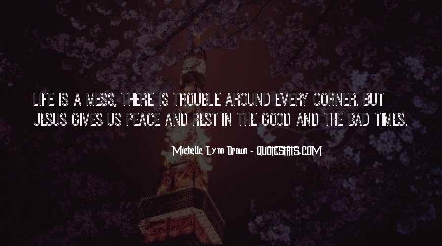 Quotes About Life And Bad Times #290193