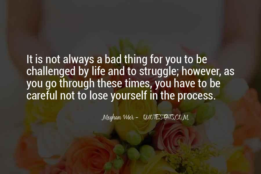 Quotes About Life And Bad Times #790137