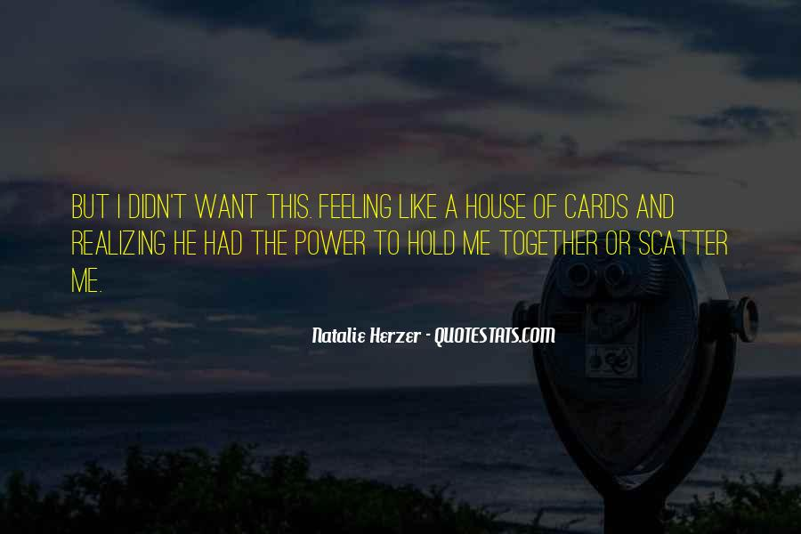 Quotes About Power House Of Cards #1180717