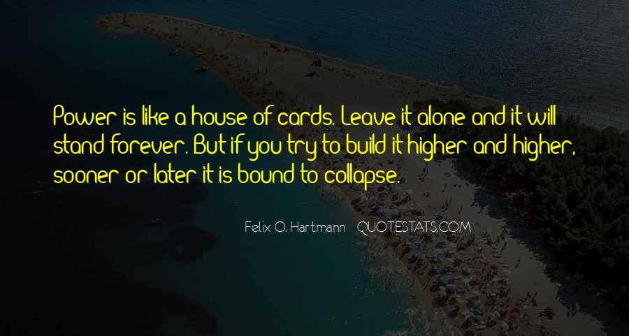 Quotes About Power House Of Cards #1844121