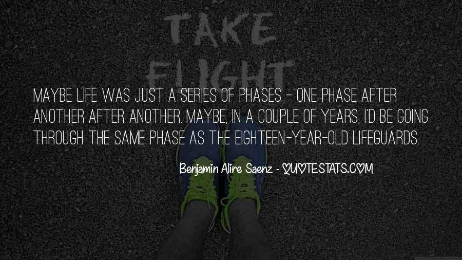 Quotes About Phases #35619