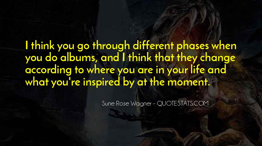Quotes About Phases #394618