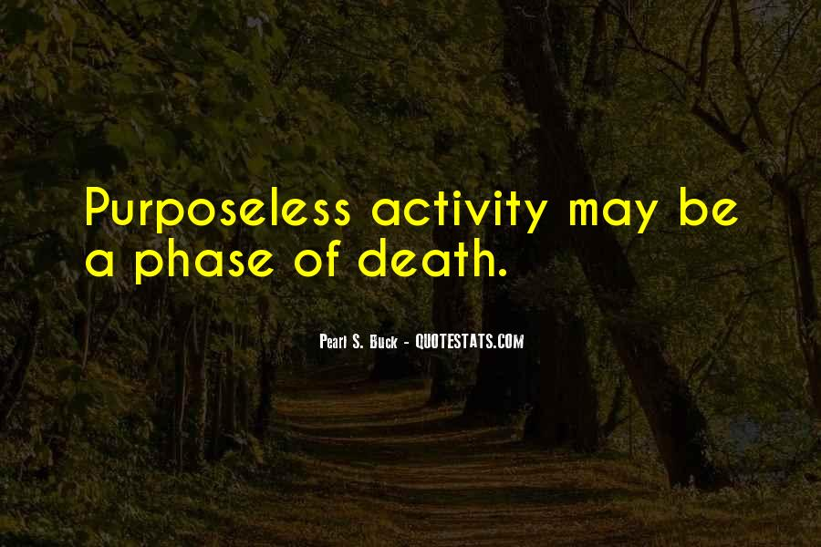 Quotes About Phases #405098