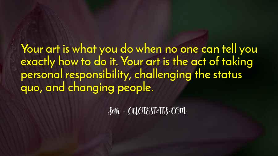 Quotes About Challenging Status Quo #1363677