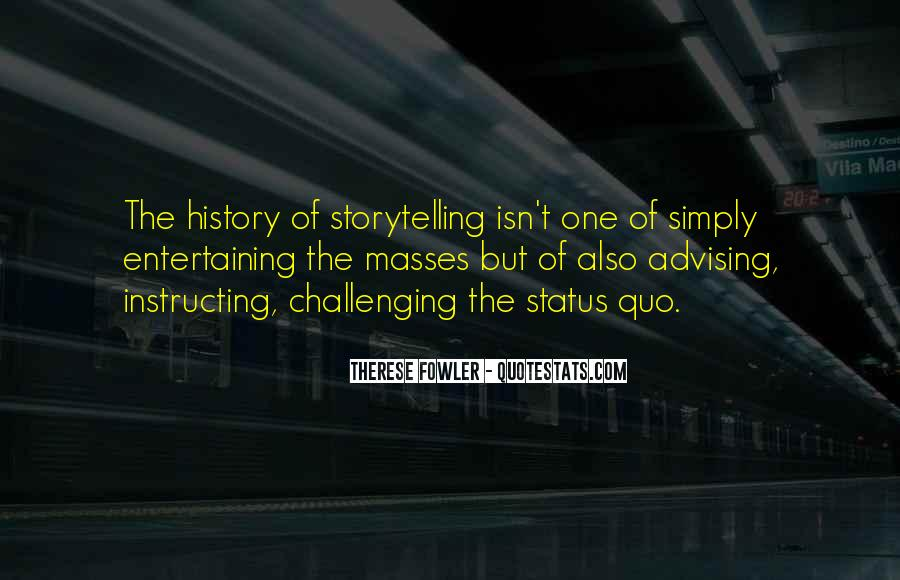 Quotes About Challenging Status Quo #1716843