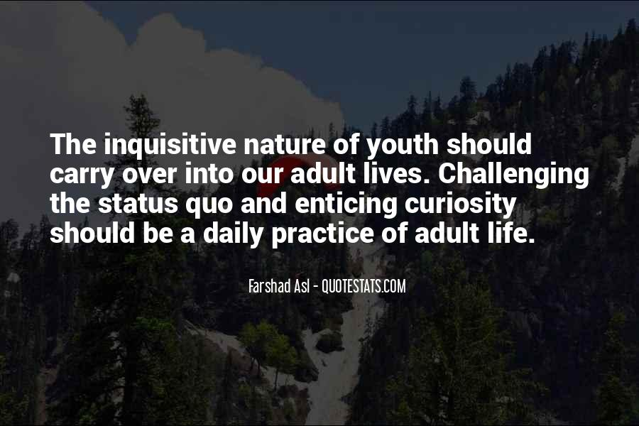 Quotes About Challenging Status Quo #815696