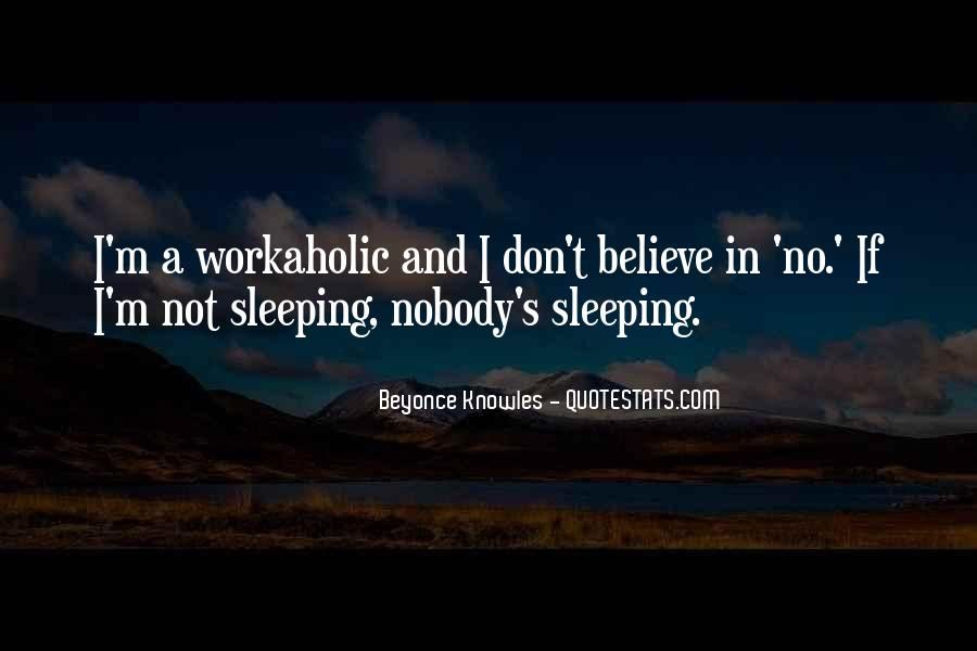 Quotes About No Sleep #11176
