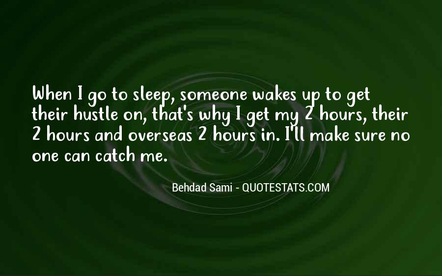 Quotes About No Sleep #136366