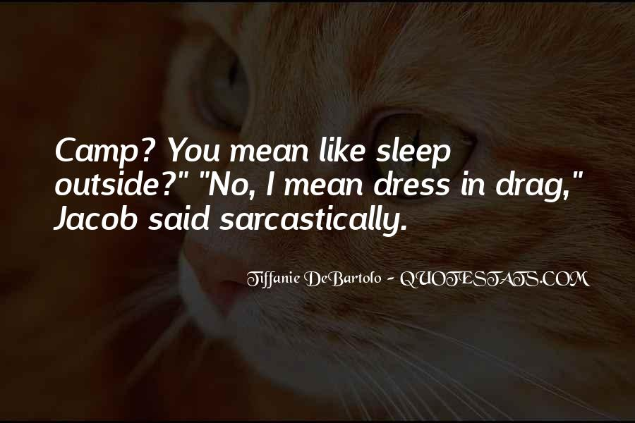 Quotes About No Sleep #205430