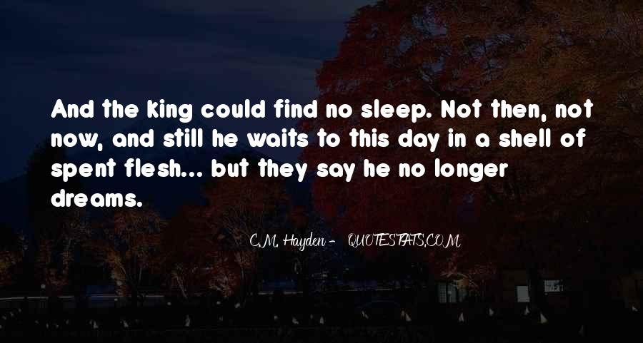 Quotes About No Sleep #226984