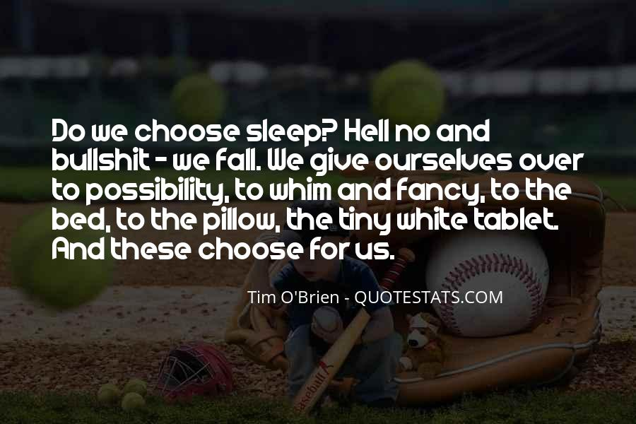 Quotes About No Sleep #232960