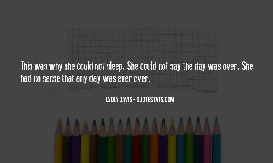 Quotes About No Sleep #66532
