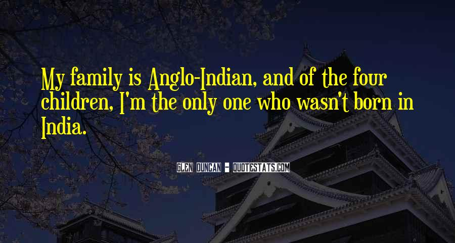 Quotes About Who Is Family #1487