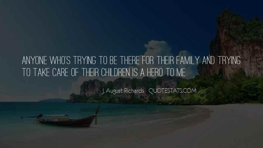 Quotes About Who Is Family #18988