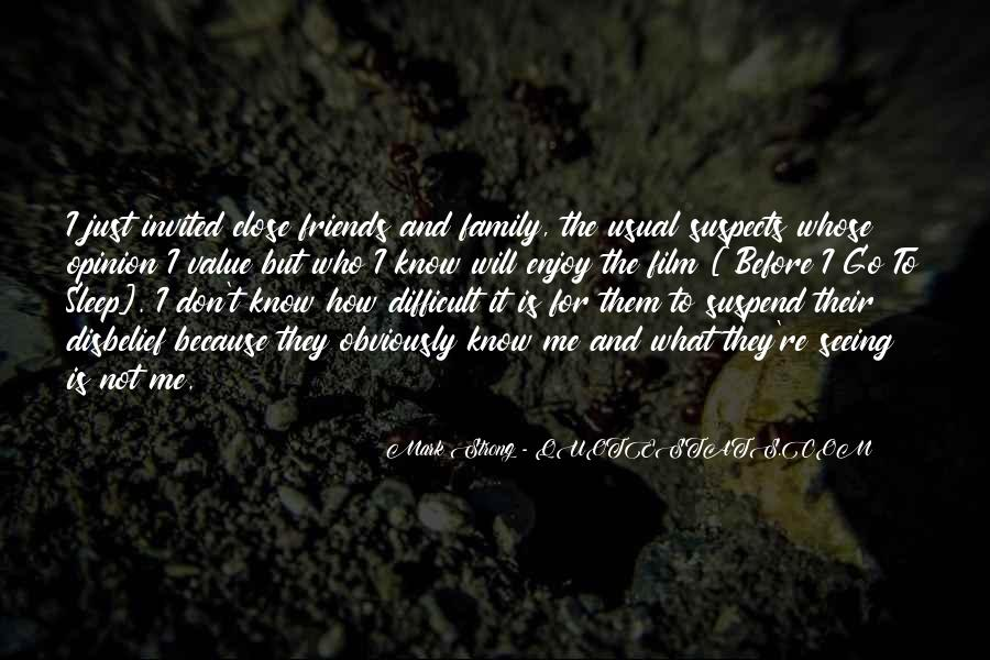 Quotes About Who Is Family #251406