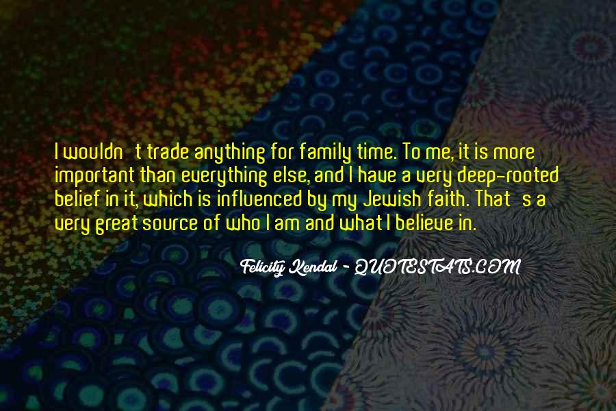 Quotes About Who Is Family #328743