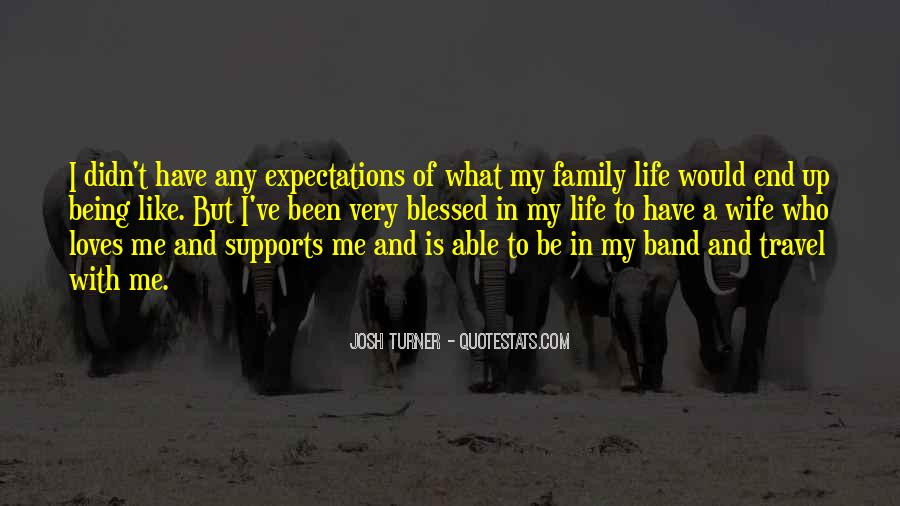 Quotes About Who Is Family #329511