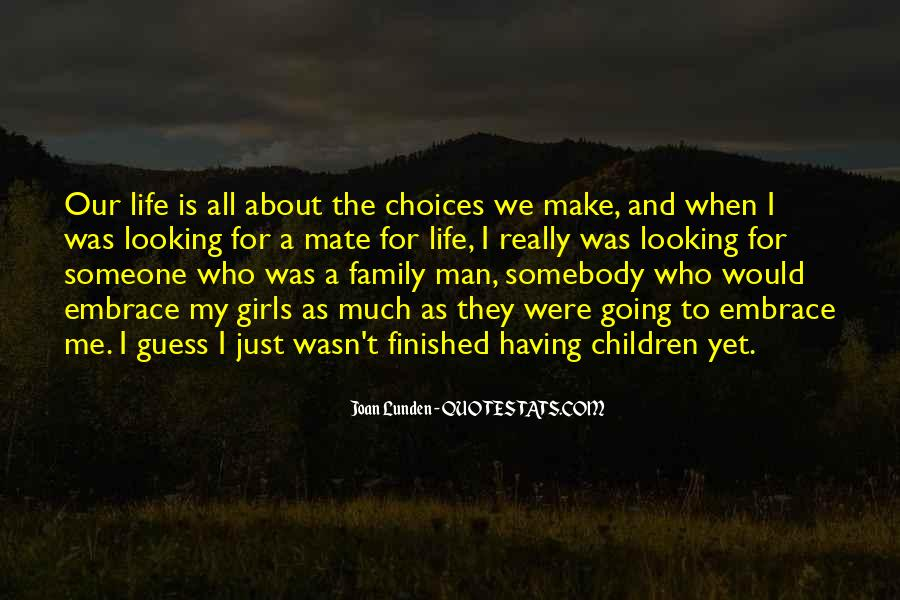Quotes About Who Is Family #81413
