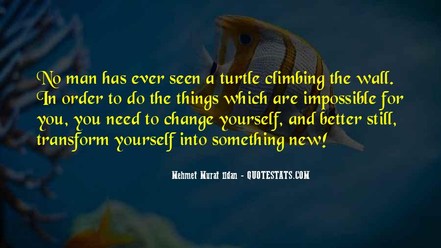 Quotes About Life And Change For The Better #1002262