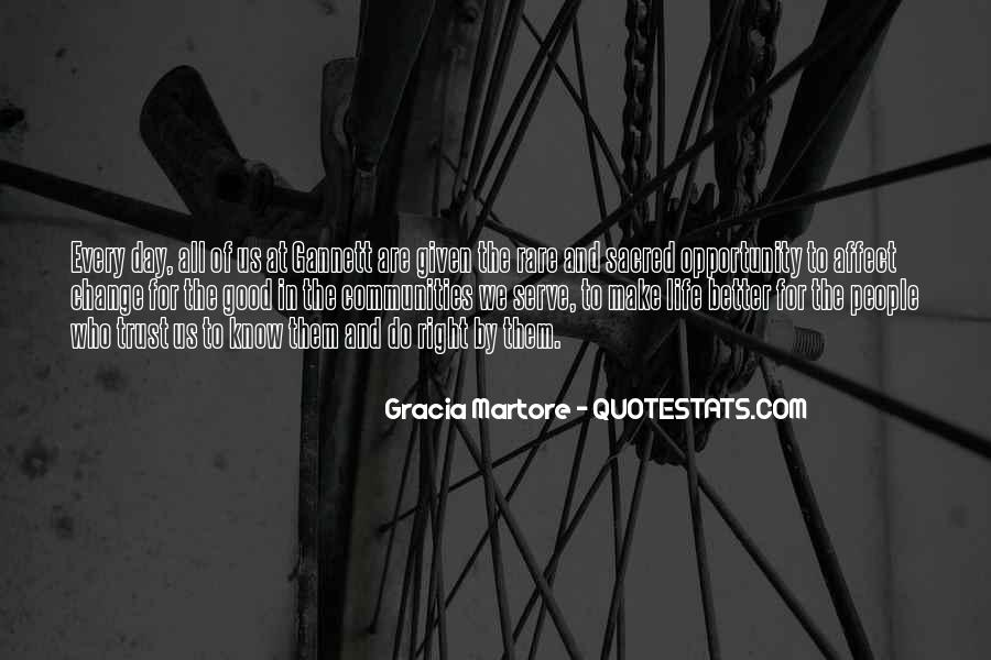 Quotes About Life And Change For The Better #1222437