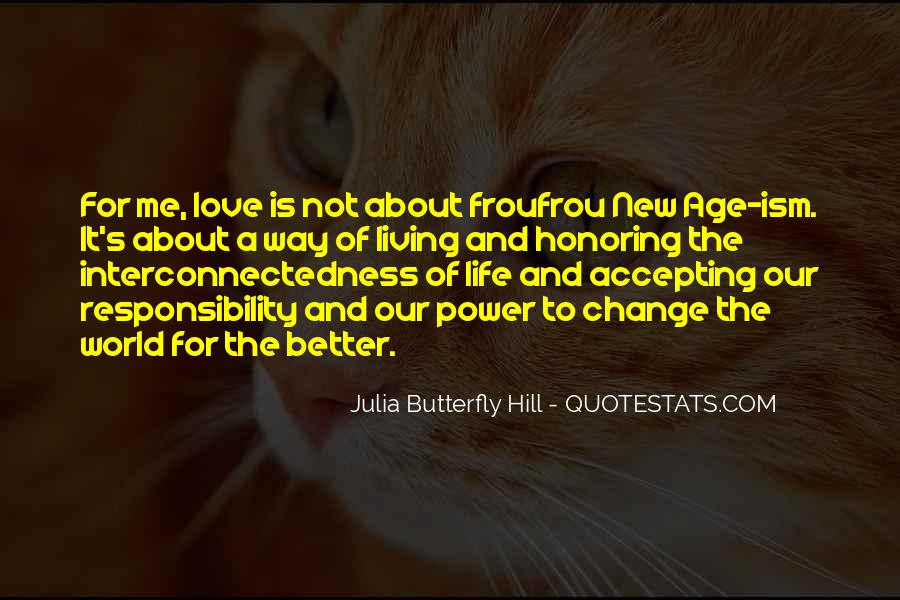 Quotes About Life And Change For The Better #1243628