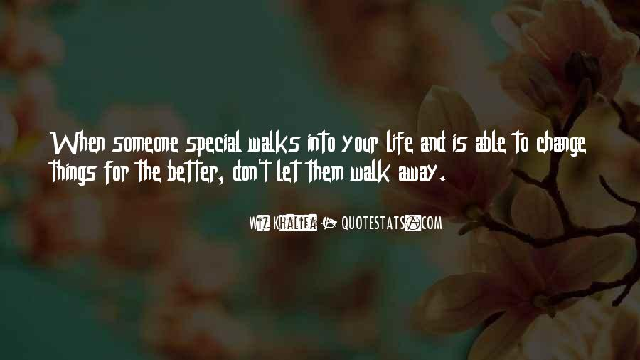 Quotes About Life And Change For The Better #1271407
