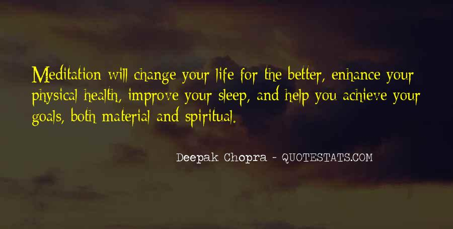 Quotes About Life And Change For The Better #129320