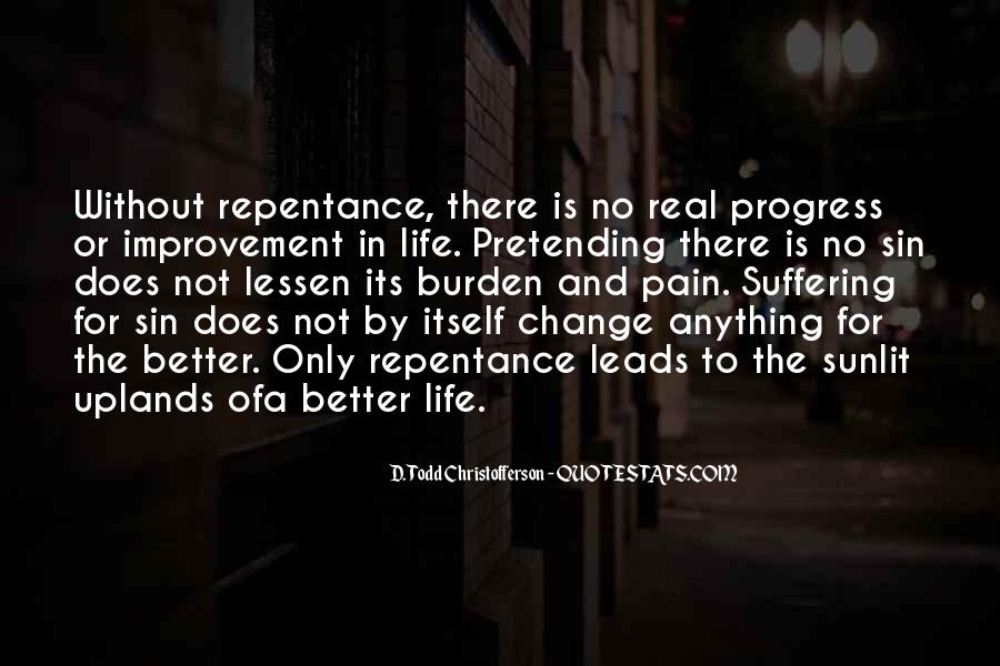 Quotes About Life And Change For The Better #1709651