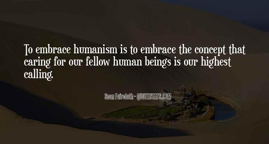 Quotes About Humanism #101974