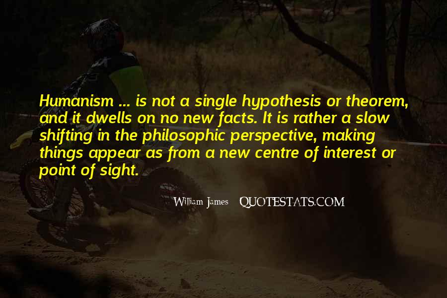 Quotes About Humanism #170387
