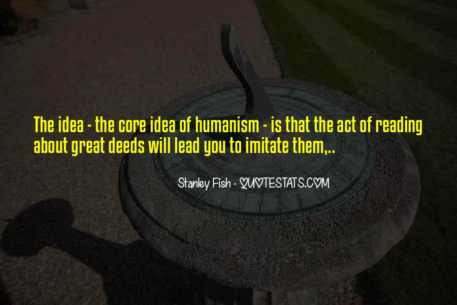 Quotes About Humanism #261127